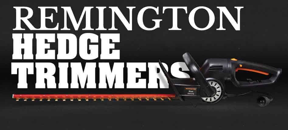 remington hedge trimmers