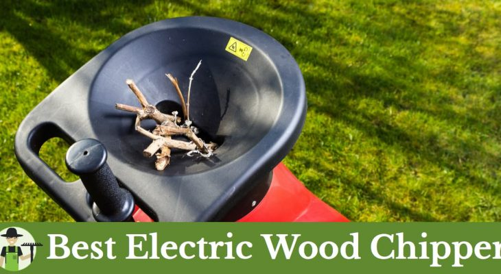 best wood chippers electric